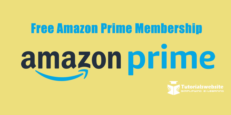 HACK-1 year Amazon Prime Membership Free | Tutorials Website