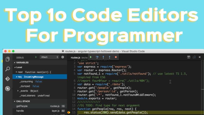 top 10 code editors for programmers