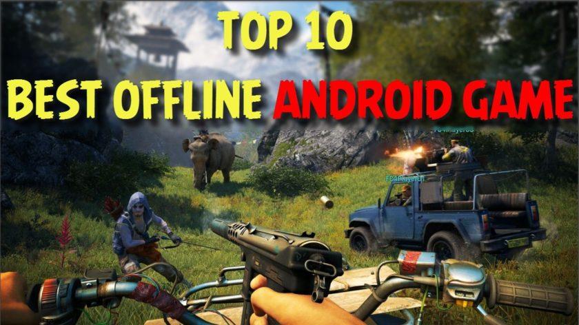top 10 best offline games