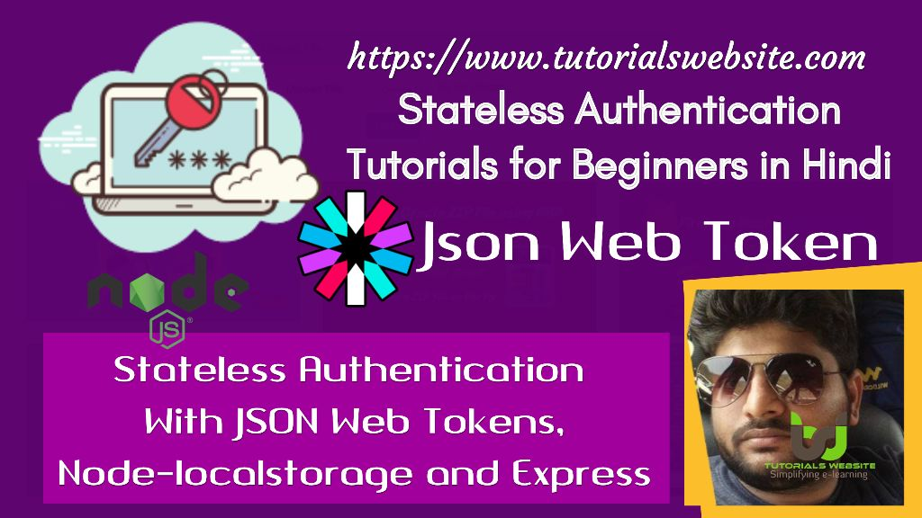 Stateless Authentication With JSON Web Tokens, Node-local