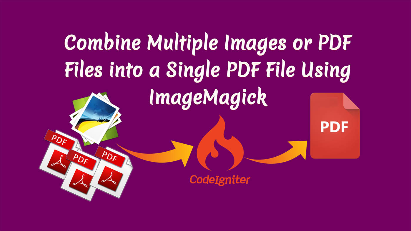 How to Combine Multiple Images or PDF Files into a Single